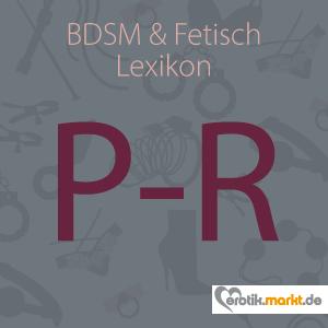 Grafik BDSM Lexikon P, Q, R