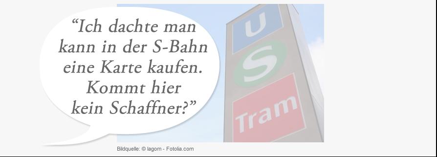 Bild Ich dachte man kann in der S-Bahn eine Karte kaufen. Kommt hier kein Schaffner?