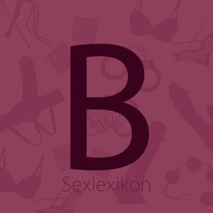 Bild Sexlexikon Bustabe B