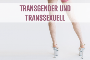 Mann Transgender / Transsexuell