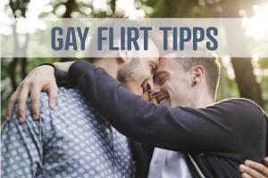 Gay Flirt Tipps