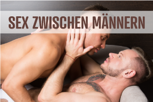 Sex zwischen Männern