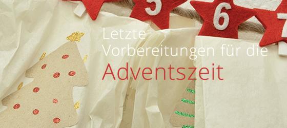 Letzte Vorbereitungen für die Adventszeit