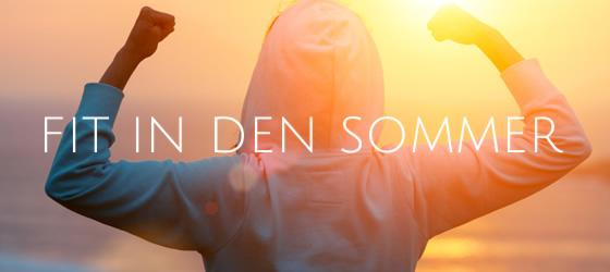 Fit in den Sommer