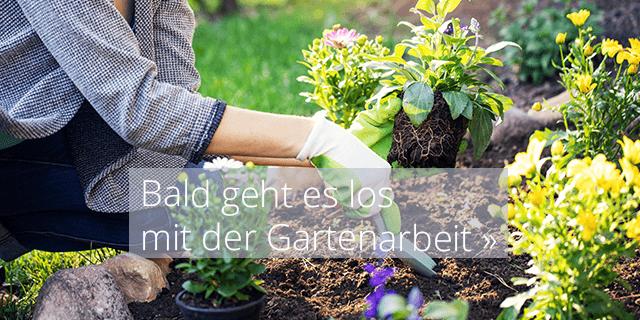 Bald beginnt die Gartenarbeit