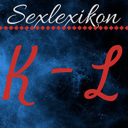 Sexlexikon: K - L