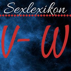 Sexlexikon: V - W