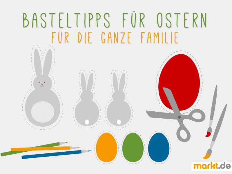 Tolle Basteltipps zu Ostern für die ganze Familie   markt.de